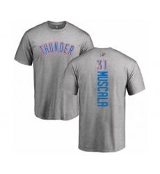 Basketball Oklahoma City Thunder #31 Mike Muscala Ash Backer T-Shirt